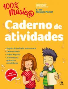 100% Música - Caderno de actividades - António Neves/David Amar...