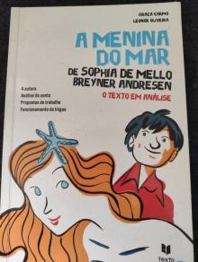 A MENINA DO MAR (O TEXTO EM ANALISE) - SOPHIA DE MELLO BREYNER A...