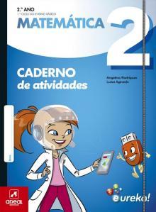 Caderno de Atividades - Eureka! - Matemática - 2.º Ano - Angelina Rodrigues e Luí...
