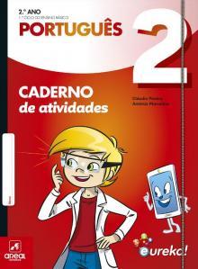 Caderno de atividades - Eureka! - Português - 2.º Ano - Cláudia Pereira e Antón...