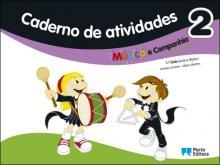 Caderno de Atividades - Música e companhia 2 - Educação Artística - 1º Ciclo do Ensino Básico - António Amaral e Albino ...