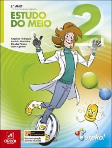 Eureka! - Estudo do Meio - 2.º Ano - Angelina Rodrigues, Antó...