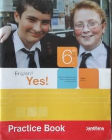 Ingles? Yes! Nivel 2 - Practice Book - Maria do Rosario Pereira