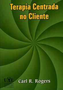 Terapia Centrada no Cliente - Carl R. Rogers
