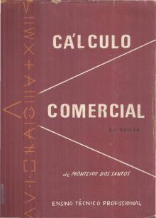 Cálculo Comercial - José Monteiro dos Santos