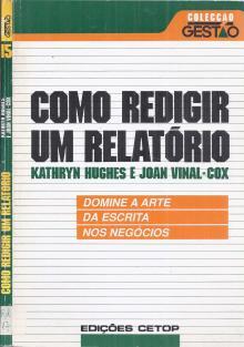 Como Redigir um Relatório - Kathryn Hughes – Joan V...