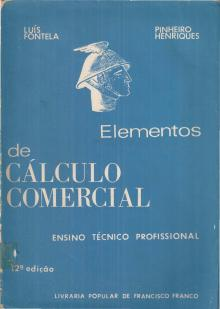Elementos de Cálculo Comercial - Luís Fontela – Pinheir...
