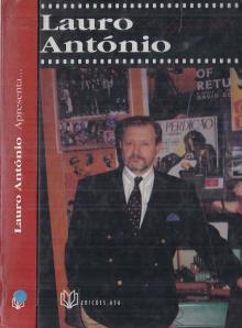 Lauro António Apresenta... - Lauro António