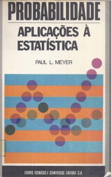 Probabilidade – Aplicações à Estatística - Paul L. Meyer