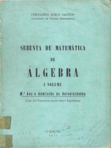 Sebenta de Matemática – I volume – Algebra - Fernando Borja Santos