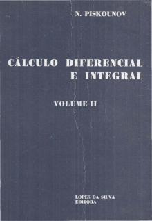 Cálculo Diferencial e Integral – Volume II - N. Piskounov
