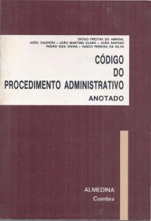 Código do Procedimento Administrativo Anotado - Diogo Freitas do Amaral e...