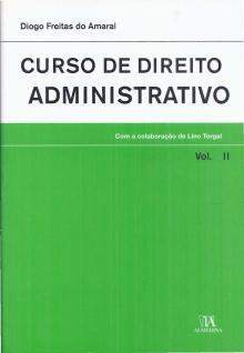 Curso de Direito Administrativo – volume II - Diogo Freitas do Amaral