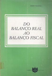 Do Balanço Real ao Balanço Fiscal - Assis Tavares