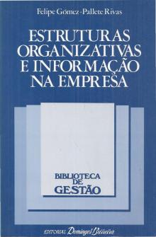 Estruturas Organizativas e Informação na Empresa - Felipe Gómez-Pallete Riv...