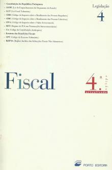 Fiscal 4 Legislação – 4ª edição - Porto Editora