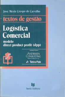 Logística Comercial - Modelo Direct Profit (DPP) - José Crespo de Carvalho
