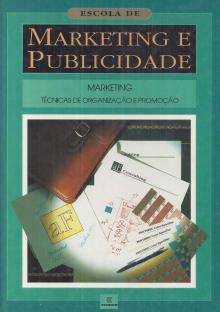 Marketing e Publicidade - Técnicas de Organização e Promoção - EDIBER