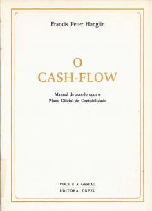 O Cash-Flow - Francis Peter Hanglin