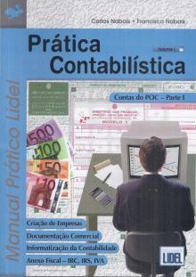 Prática Contabilística Volume I - Francisco Nabais e Carlos...