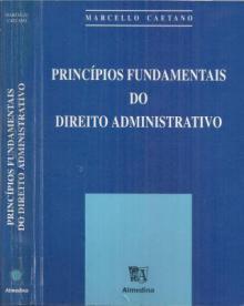 Principios Fundamentais do Direito Administrativo - Marcello Caetano