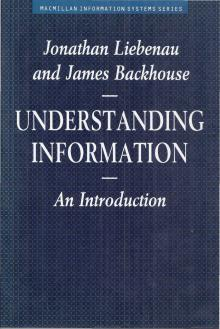 Understanding Information - Jonathan Liebenau e James...