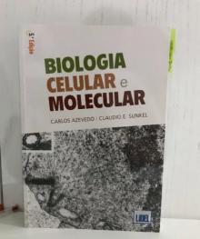 Biologia Celular e Molecular - Carlos Azevedo/ Claudio E...