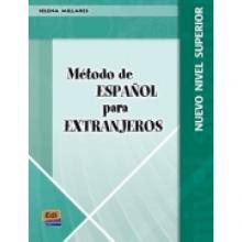 Método de Español para extranjeros, nuevo nivel superior - selena Millares