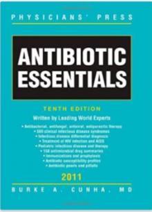 Antibiotic Essentials 2011 (Inglês) - Mark S. Freed