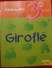 Giroflé EStudo do Meio 3º Ano