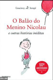 O Balão do Menino Nicolau e outras histórias inéditas