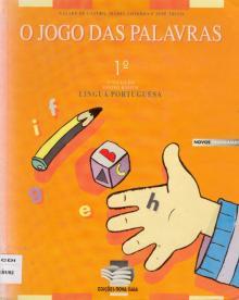 O jogo das palavras : 1º : 1º ciclo do ensino básico : língua portuguesa