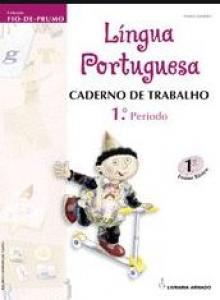 Fio de Prumo - Caderno Trabalho 1 - Lingua Portuguesa 1