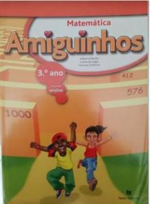 AMIGUINHOS MATEMÁTICA 3º ANO USADO - Autor principal: Alberta ...