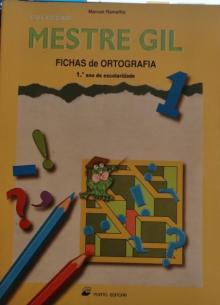 MESTRE GIL - Fichas Ortografia 1º Ano