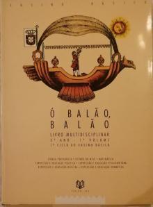 Ó BALÃO, BALÃO LIVRO MULTIDISCIPLINAR 3 ANO - 1º VOLUME - Maio Cerqueira Correia