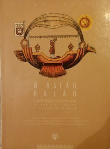 Ó BALÃO, BALÃO LIVRO MULTIDISCIPLINAR 3 ANO - 3º VOLUME - Mário Cerqueira Correia...