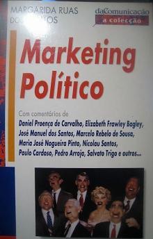 Marketing Político - Margarida Ruas dos Santos...