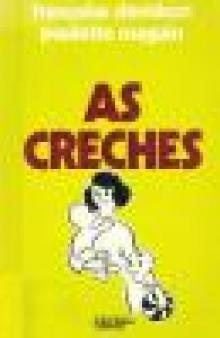 As creches - Françoise Davidson e Pau...