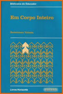 Em corpo inteiro - Bartolomeu Valente