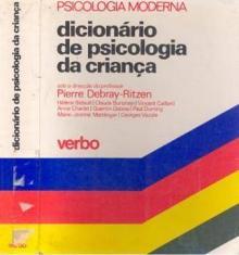 Dicionário de Psicologia da criança - Pierre Debray-Ritzen