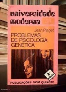 Problemas da psicologia genética - Jean Piaget