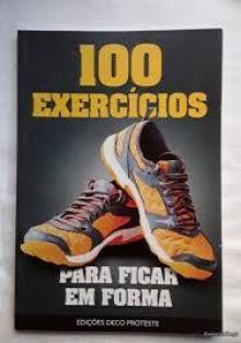 100 exercícios para ficar em formas - deco proteste