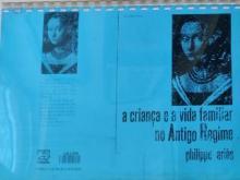 A criança e a vida familiar no antigo regime - Philippe Aries