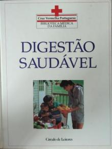 Enciclopédia médica da família - Digestão saudável - Dr Tony Smith