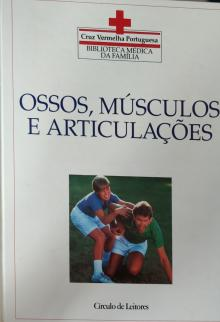 Enciclopédia médica da família - Ossos, músculos e articulações - Dr Tony Smith