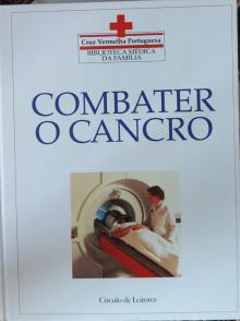Enciclopédia médica da família - Combater o canceo - Dr Tony Smith