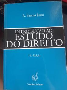 Introdução ao Estudo do Direito - António Santos Justo