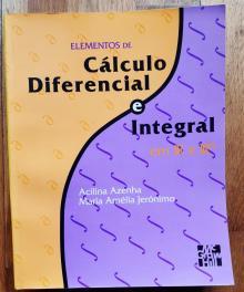 Elementos de Cálculo Diferencial e Integral em R e Rn - Acilina Azenha, Maria Am�...