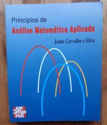 Princípios de Análise Matemática Aplicada - Jaime Carvalho e Silva